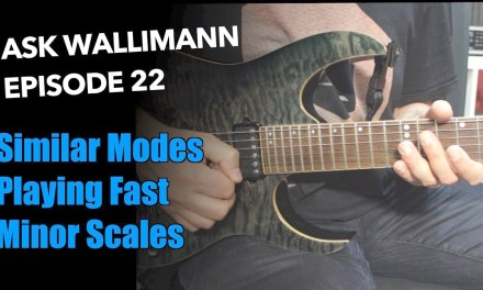 Mixing modes, Playing fast, Minor scales – Ask Wallimann #22