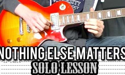 Metallica – Nothing Else Matters – SOLO Guitar Lesson (With Tabs)