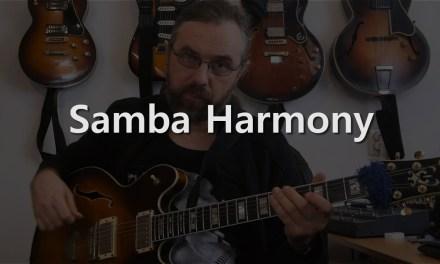 Samba Harmony – Jazz Guitar Solo on Night and Day
