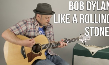 "How to Play ""Like a Rolling Stone"" by Bob Dylan on Guitar – Acoustic Songs"