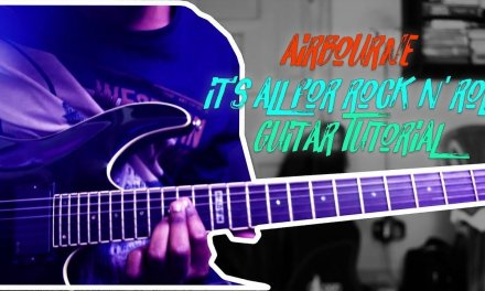 Airbourne – It's All For Rock N' Roll Guitar Tutorial