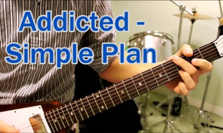Addicted – Simple Plan – Guitar Lesson Tutorial Chords How To