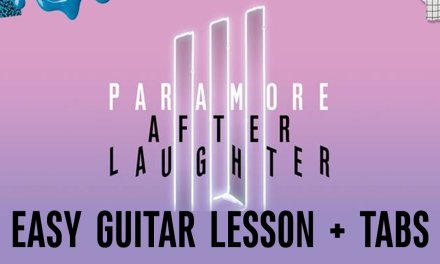 Paramore – Hard Times (EASY Guitar LESSON + TABS)