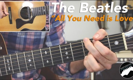 """Beatles """"All You Need is Love"""" Full Rhythm & Lead Guitar Lesson"""