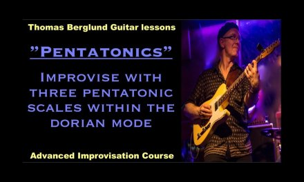 "Pentatonics ""3 pentatonic scales in the dorian mode"" / Advanced Improvisation // Guitar lesson"