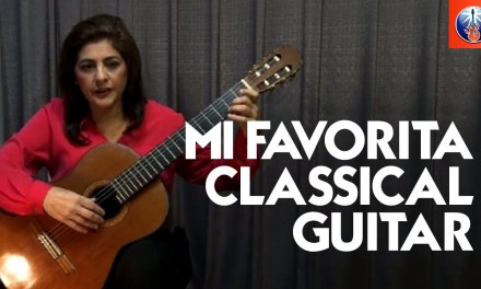 Mi Favorita – Classical Guitar with Lily Afshar