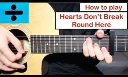 Hearts Don't Break Round Here – Ed Sheeran | Guitar Lesson (Tutorial) How to play Chords