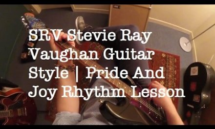Pride And Joy Rhythm Lesson | SRV Stevie Ray Vaughan Guitar Style (Blues Shuffle)