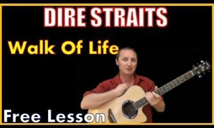 Walk Of Life Free Guitar Lesson By Dire Straits