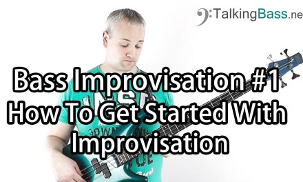 Bass Solo Improvisation Lesson #1 – Getting Started