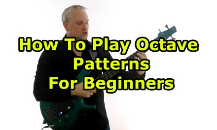 Octave Bass Patterns For Beginners