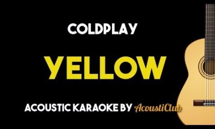 Coldplay – Yellow (Acoustic Guitar Karaoke Backing Track Lyrics on Screen)