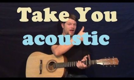 Take You – Acoustic (Justin Bieber) Easy Guitar Lesson Strum Fingerstyle How to Play Tutorial