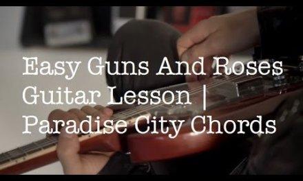 Easy Guns N Roses Songs On Guitar | Paradise City Chords Acoustic