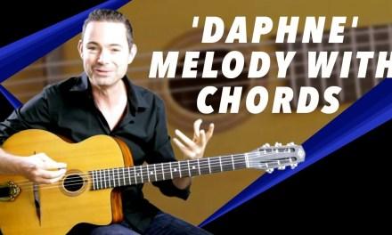'Daphne' Melody With Chords – Gypsy Jazz Guitar Secrets Lesson