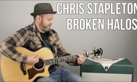 """Chris Stapleton """"Broken Halos"""" Guitar Lesson – Super Easy Acoustic Songs"""