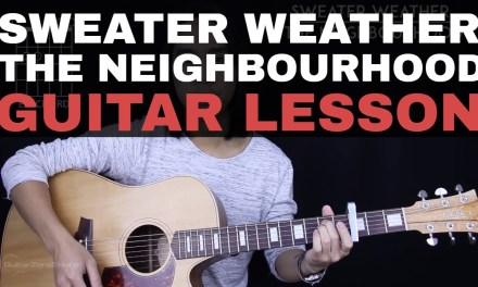 Sweater Weather Guitar Tutorial – The Neighbourhood Guitar Lesson |Chords + Guitar Cover|