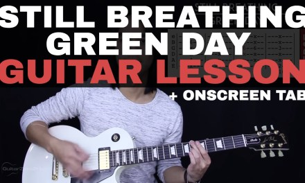 Still Breathing Guitar Tutorial – Green Day Guitar Lesson |Tabs + Chords + Guitar Cover|