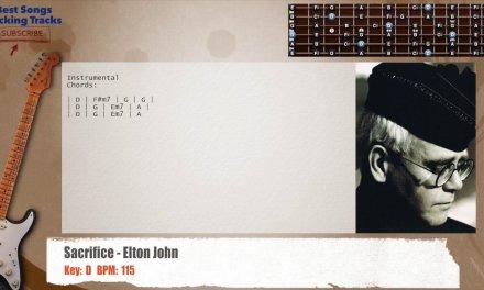 Sacrifice – Elton John  Guitar Backing Track with chords and lyrics