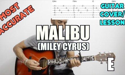 Malibu | Miley Cyrus | Guitar Cover + Lesson (with Tab)