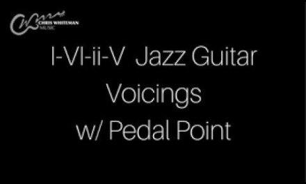 I-VI-ii-V Turnaround Jazz Guitar Voicings w/ Pedal Point