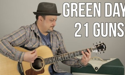 Green Day – 21 Guns – How to Play on guitar – guitar lesson