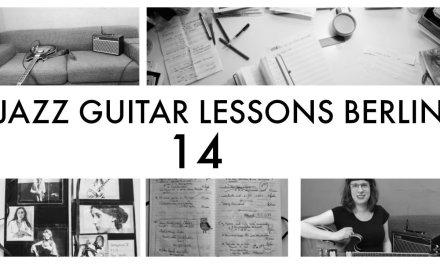 JAZZ GUITAR LESSONS BERLIN 14: TRIADS (3)