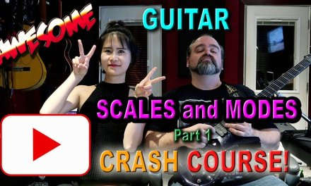 Learn Major Scales and Modes on the Guitar, Tutorial pt 1