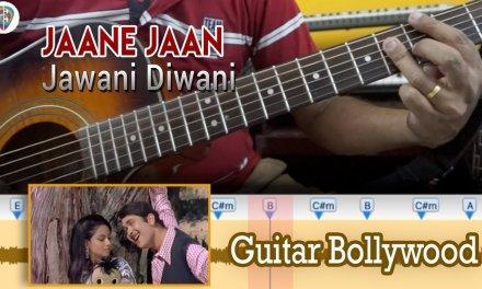"#Learn2Play ★★★ ""Jaane Jaan"" (Jawani Diwani) chords – Guitar Bollywood Lesson"