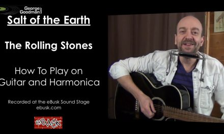 Rolling Stones Salt of the Earth Lesson on Guitar and Harmonica – Campfire version