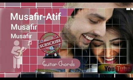 Arijit Singh – Musafir Song – Sweetie Weds NRI – Easy chords Guitar Cover Lesson For Beginner's
