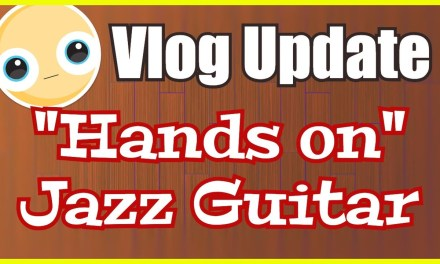 Hands On Jazz Guitar – Jazz Guitar Vlog – June 13 2017