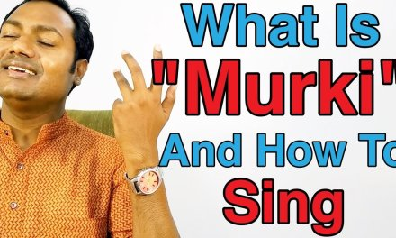"What Is ""MURKI"" And How To Sing ? Indian Classical Vocal Lessons By Mayoor"