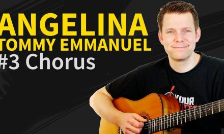 How To Play Angelina by Tommy Emmanuel #3 – Guitar Lesson