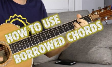 How to Incorporate Borrowed Guitar Chords