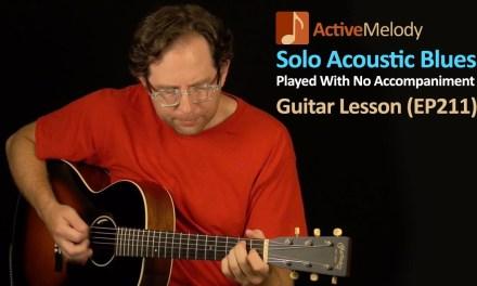 Acoustic Blues Guitar Lesson – Solo Composition With a Pick – EP211
