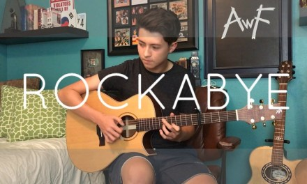 Rockabye – Clean Bandit ft. Sean Paul & Anne-Marie – Cover (Fingerstyle Guitar)