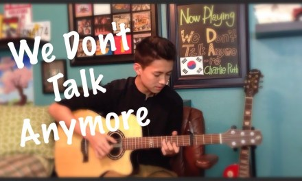 We Don't Talk Anymore – Charlie Puth Ft. Selena Gomez – Fingerstyle Guitar Cover