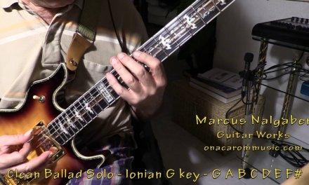 Marcus Nalgaber – Guitar Works – Clean Ballad Solo in G – Video 2