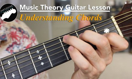 Music Theory Guitar Lesson – Understanding Basic Chord Harmonies
