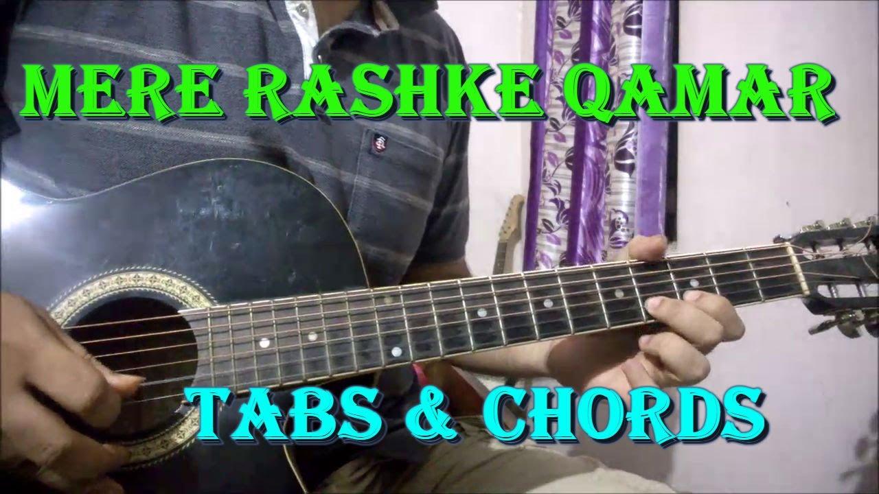 Mere Rashke Qamar Guitar Tabs Chords Lesson Easy Beginners