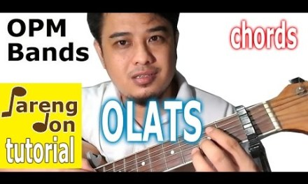 Rivermaya: OLATS chords – acoustic guitar OPM song Tutorial by Filipino Youtuber Pareng Don