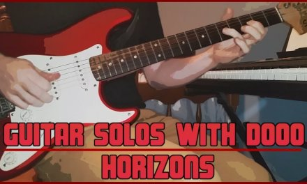 Guitar Solos With Dooo  #1 – Horizons