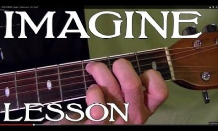 IMAGINE – John Lennon – Guitar Lesson