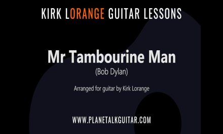 Mr Tambourine Man – Guitar Lesson with Animated Fretboard.