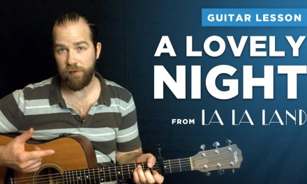 """Guitar lesson for """"A Lovely Night"""" from La La Land (duet w/ chords)"""