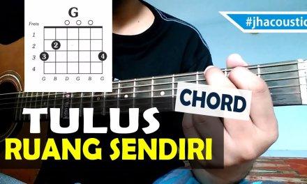 Tulus – Ruang Sendiri Guitar Tutorial ( Chords )