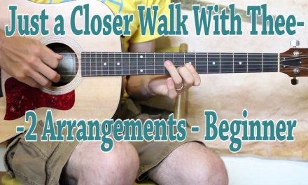 Just a Closer Walk With Thee  – Carter Style Guitar Lesson
