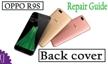 OPPO R9S Back Cover Repair Guide