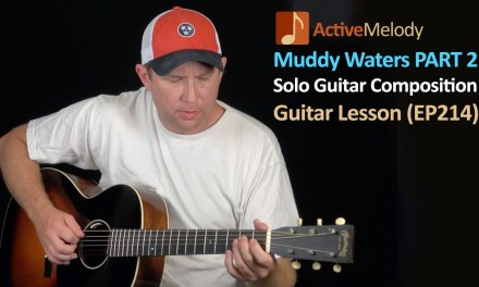 Blues Guitar Lesson – Muddy Waters Style (Part 2) – EP214